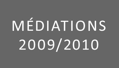 Médiations 2009-2010