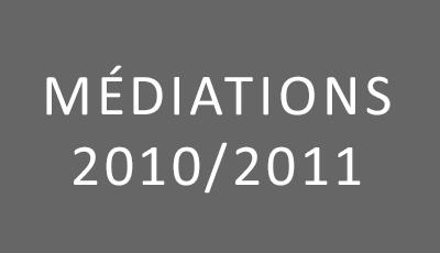 Médiations 2010-2011