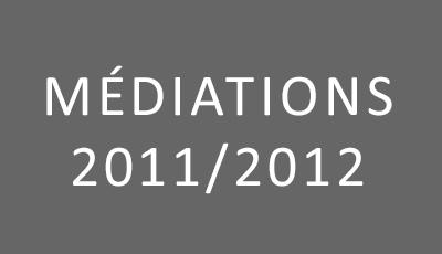 Médiations 2011-2012