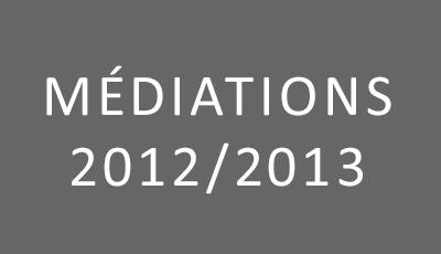 Médiations 2012-2013