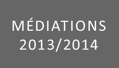 Médiations 2013-2014