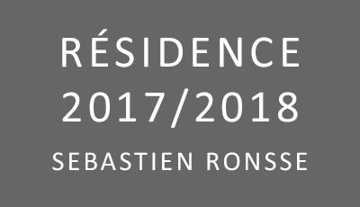 Résidence Sébastien Ronsse 2017/2018